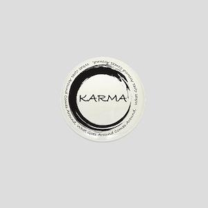Karma, What goes around comes around Mini Button