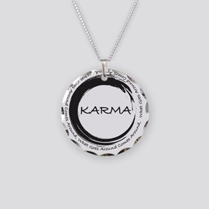 Karma, What goes around come Necklace Circle Charm