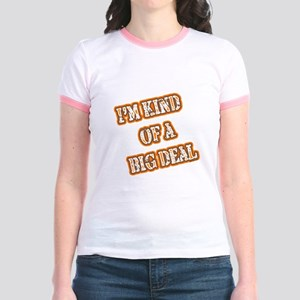 I'M KIND OF A BIG DEAL Jr. Ringer T-Shirt