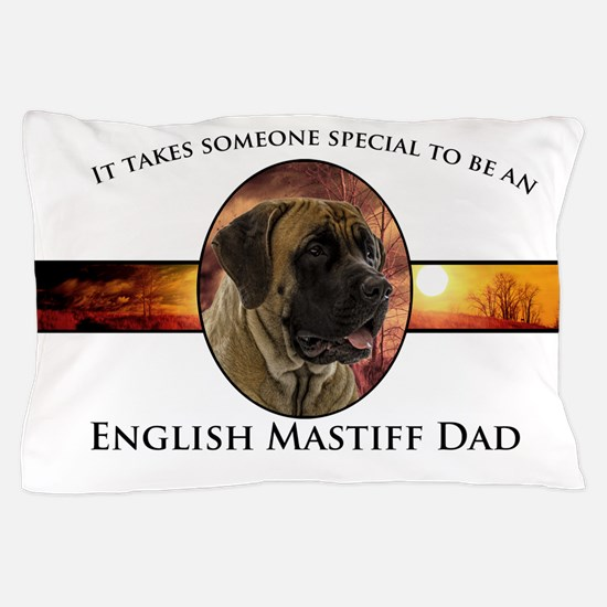 Mastiff Dad Pillow Case