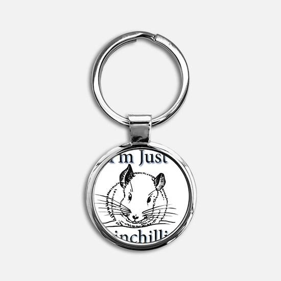 Im Just Chinchillin! Round Keychain