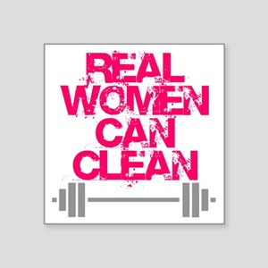 "Real Women Can Clean (Pink) Square Sticker 3"" x 3"""