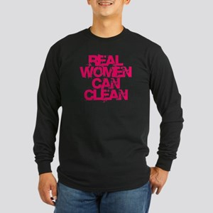Real Women Can Clean (Pin Long Sleeve Dark T-Shirt