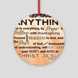 Philippians 4:6-7 Round Ornament