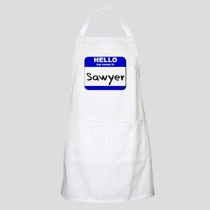 hello my name is sawyer  BBQ Apron