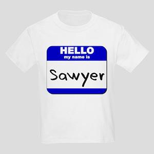 hello my name is sawyer Kids Light T-Shirt