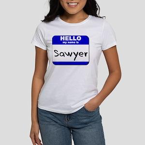 hello my name is sawyer Women's T-Shirt