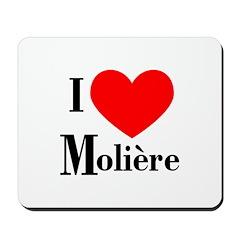 I Love Moliere Mousepad