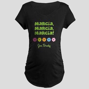 Marcia, Marcia, Marcia! Maternity Dark T-Shirt
