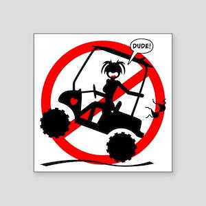 "GOLF MALFUNCTIONS black not Square Sticker 3"" x 3"""