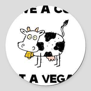 Save Cow Vegan Round Car Magnet