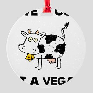 Save Cow Vegan Round Ornament