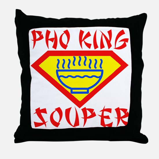 Pho King Souper Throw Pillow