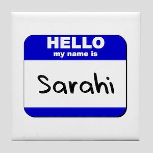 hello my name is sarahi  Tile Coaster