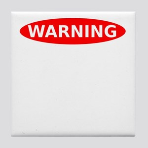 Warning May Contain Alcohol Tile Coaster