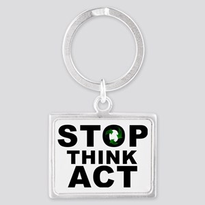 STOP THINK ACT RECYCLE Landscape Keychain