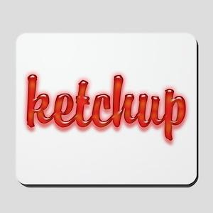 Ketchup Mousepad