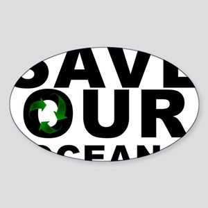 SAVE OUR OCEANS RECYCLE Sticker (Oval)