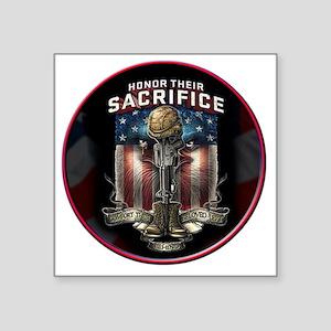 "01026 HONOR THEIR SACRIFICE Square Sticker 3"" x 3"""