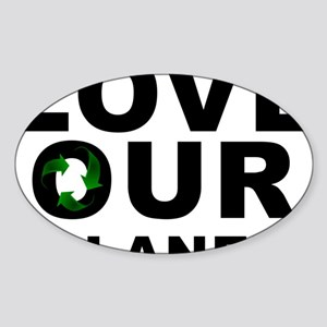 love our planet recycle Sticker (Oval)