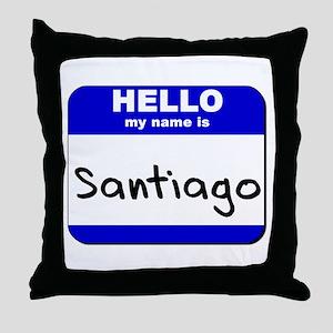 hello my name is santiago  Throw Pillow