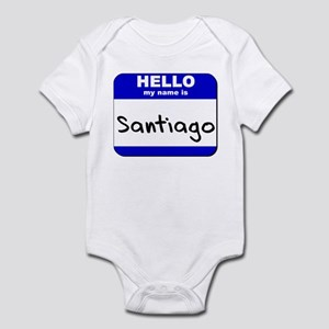 hello my name is santiago  Infant Bodysuit