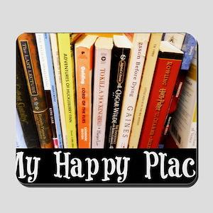 Happy Place Mousepad