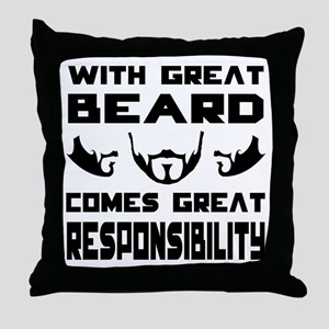 With great beard comes great responsi Throw Pillow
