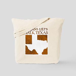 Talk Texas Tote Bag