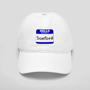 hello my name is sanford Cap