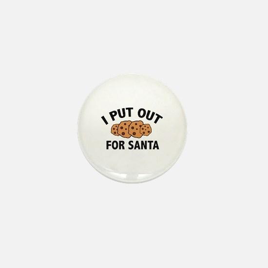 I Put Out For Santa Mini Button