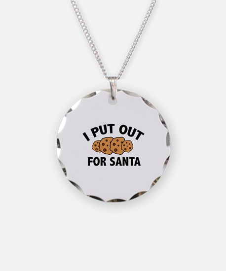 I Put Out For Santa Necklace