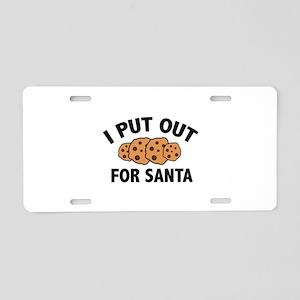I Put Out For Santa Aluminum License Plate