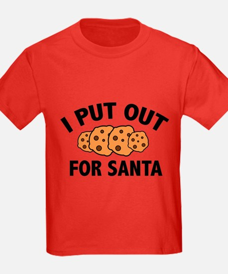 I Put Out For Santa T