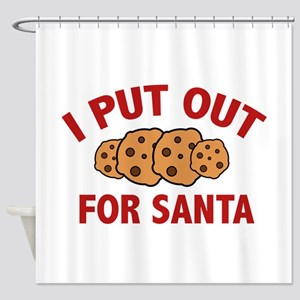 I Put Out For Santa Shower Curtain