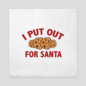 I Put Out For Santa Queen Duvet