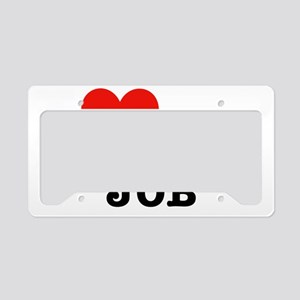 I love my anesthesiologist jo License Plate Holder