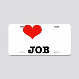 I love my crossing guard jo Aluminum License Plate