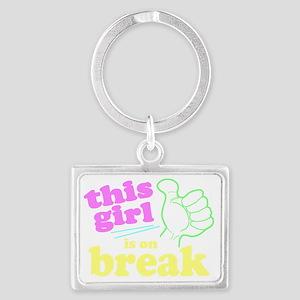 This Girl is on Break Landscape Keychain