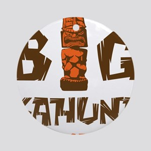 BIG KAHUNA - WOOD Round Ornament