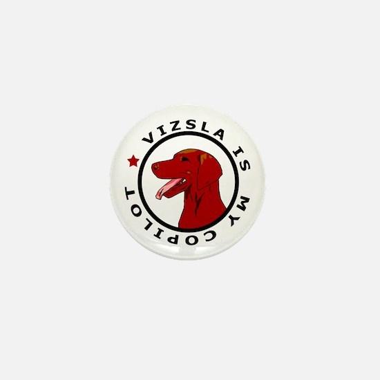 Vizsla Is My Copilot Mini Button