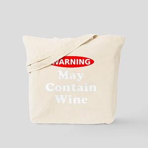 May Contain Wine Warning Tote Bag
