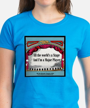 All the World's A Stage in Bl Women's Dark T-Shirt