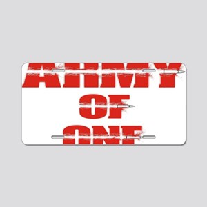 army of one  Aluminum License Plate