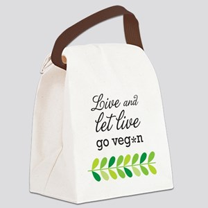 live and let live -go vegan Canvas Lunch Bag