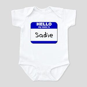 hello my name is sadie  Infant Bodysuit