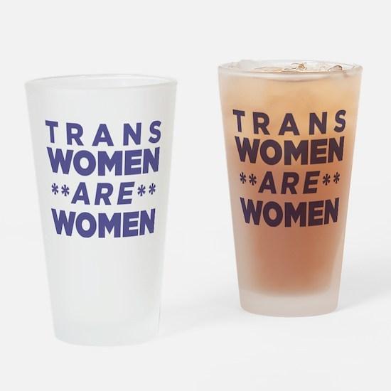 Trans Women Are Women Drinking Glass