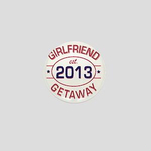 Girlfriend Getaway Est. Mini Button