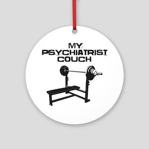 My psychiatrist couch Round Ornament