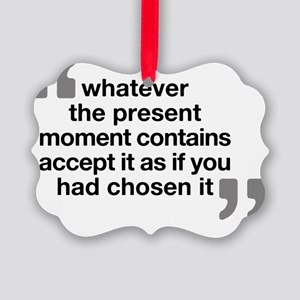Quote - Eckhart Tolle Picture Ornament